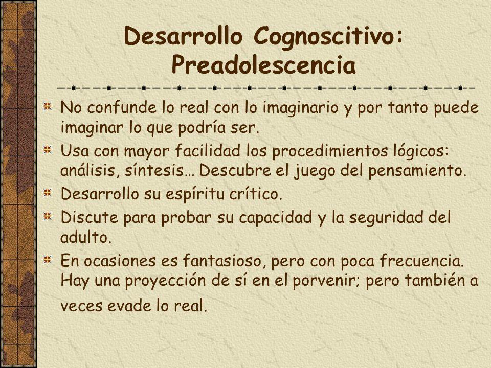 Desarrollo Cognoscitivo: Preadolescencia