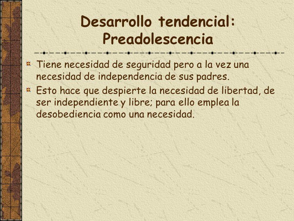 Desarrollo tendencial: Preadolescencia