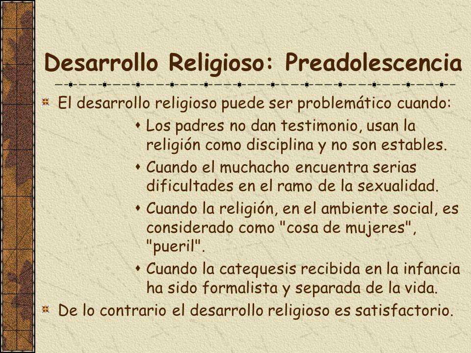 Desarrollo Religioso: Preadolescencia
