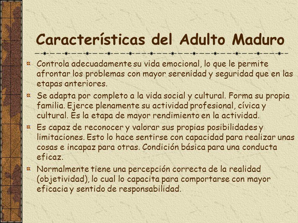 Características del Adulto Maduro