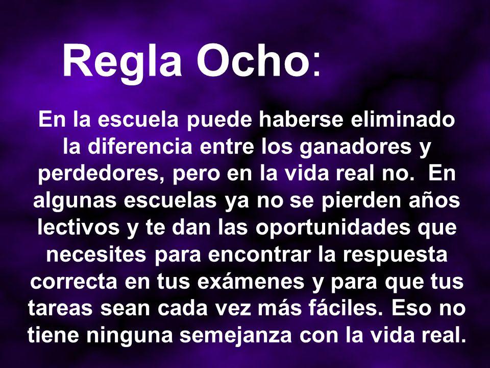 Regla Ocho: