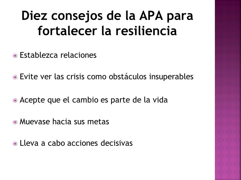 Diez consejos de la APA para fortalecer la resiliencia