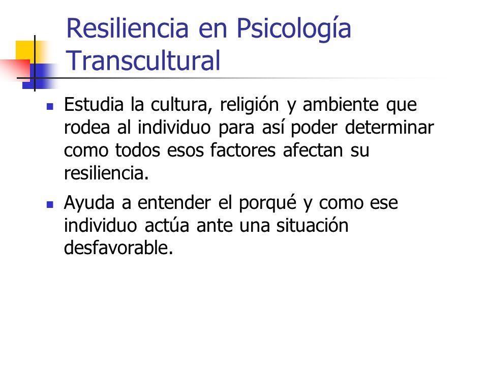 Resiliencia en Psicología Transcultural