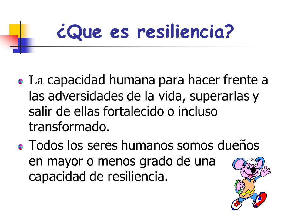 ¿Que es resiliencia