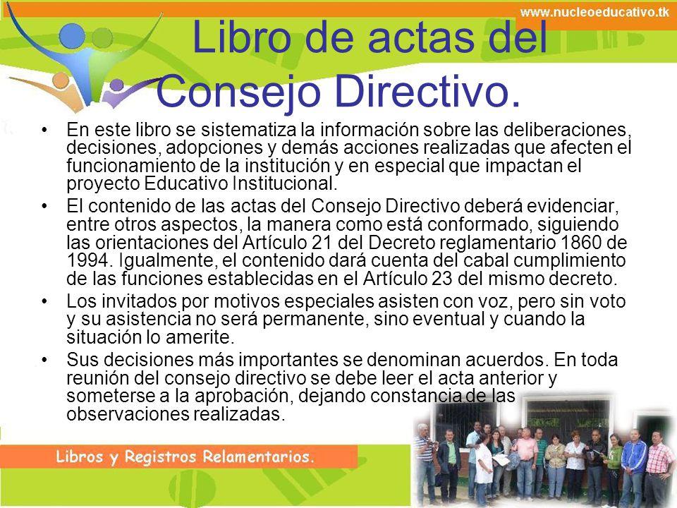 Libro de actas del Consejo Directivo.