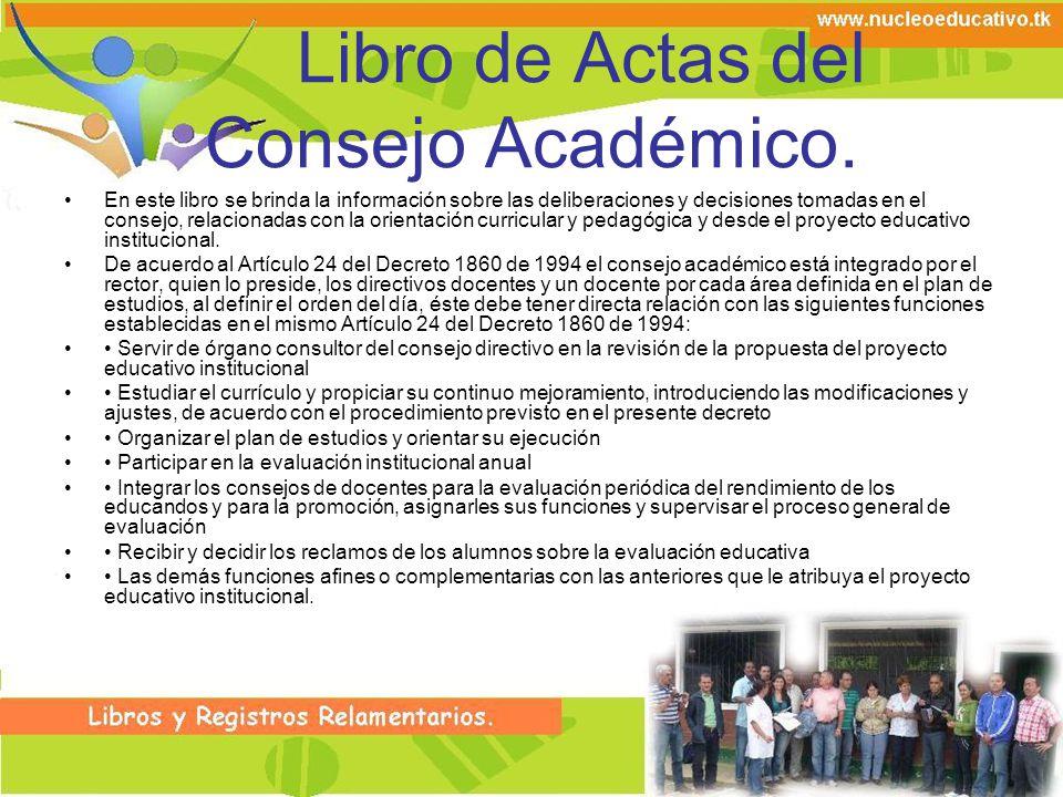 Libro de Actas del Consejo Académico.