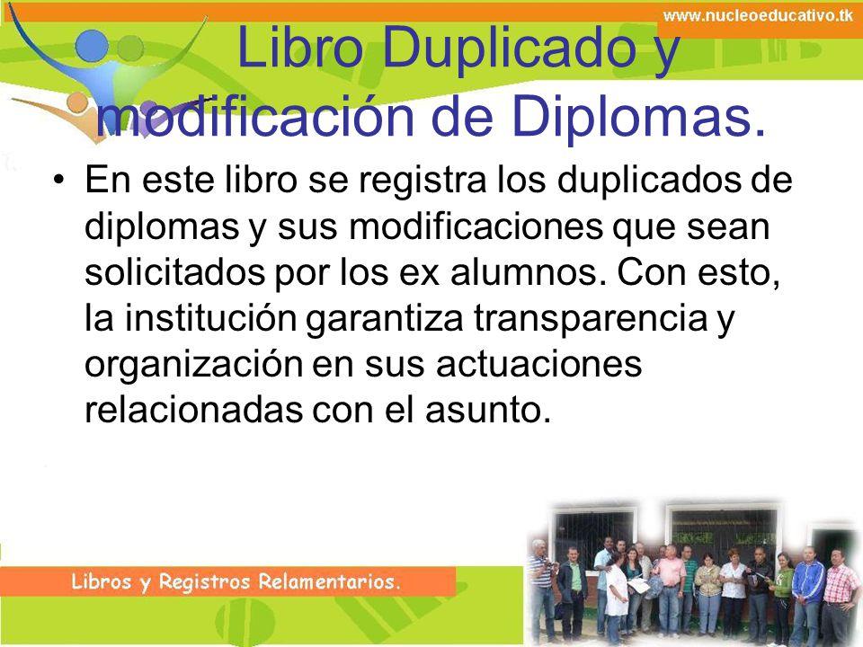 Libro Duplicado y modificación de Diplomas.