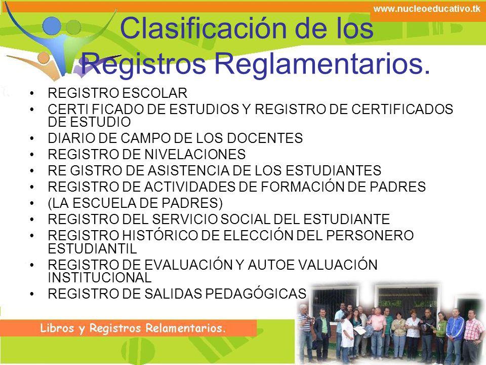 Clasificación de los Registros Reglamentarios.