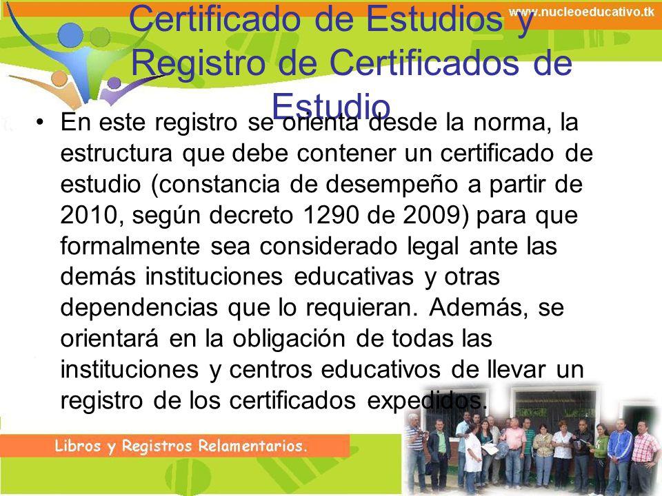 Certificado de Estudios y Registro de Certificados de Estudio