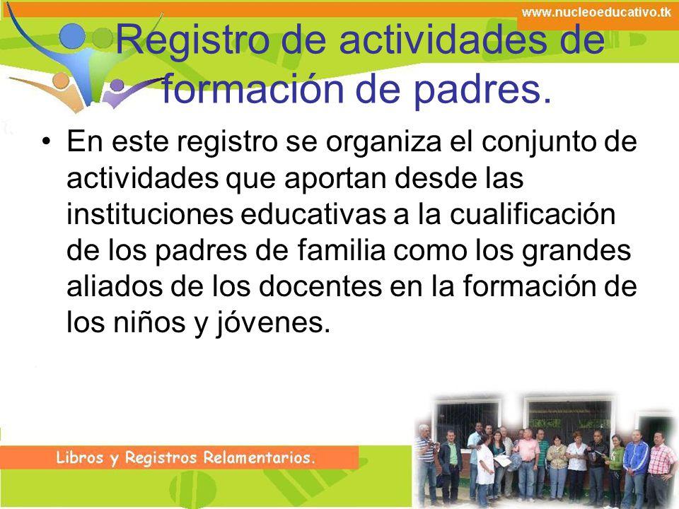 Registro de actividades de formación de padres.