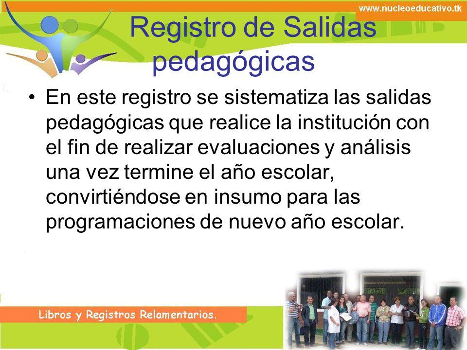 Registro de Salidas pedagógicas