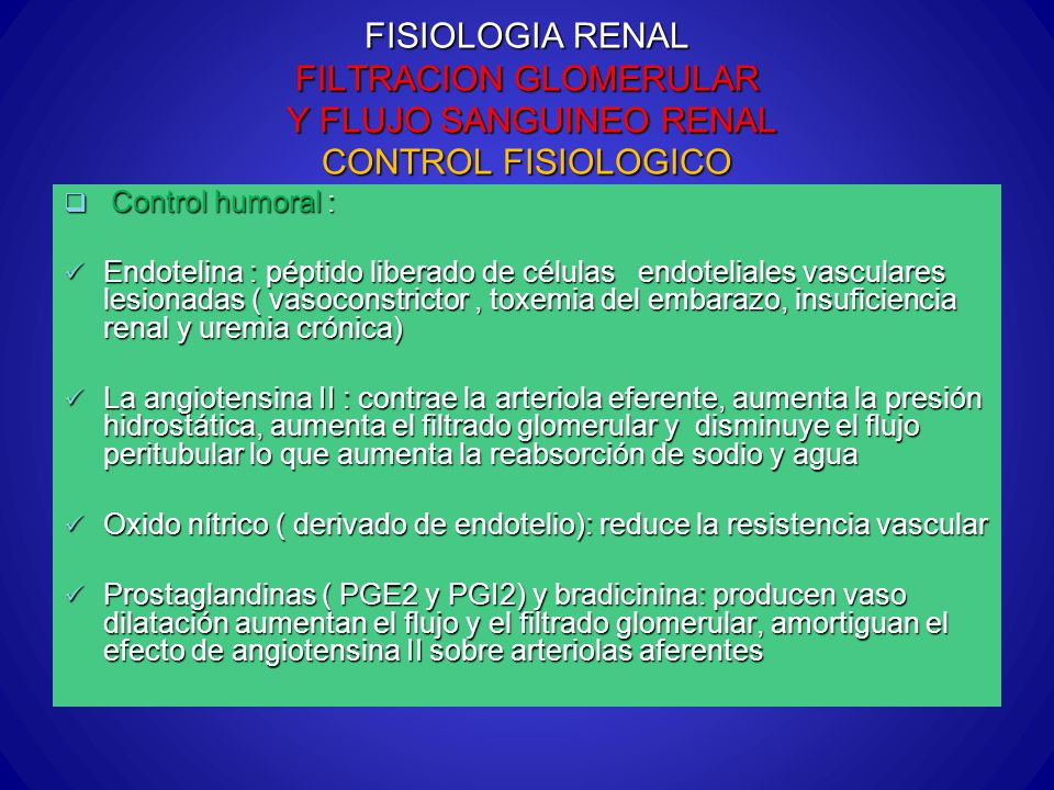 FISIOLOGIA RENAL FILTRACION GLOMERULAR Y FLUJO SANGUINEO RENAL CONTROL FISIOLOGICO