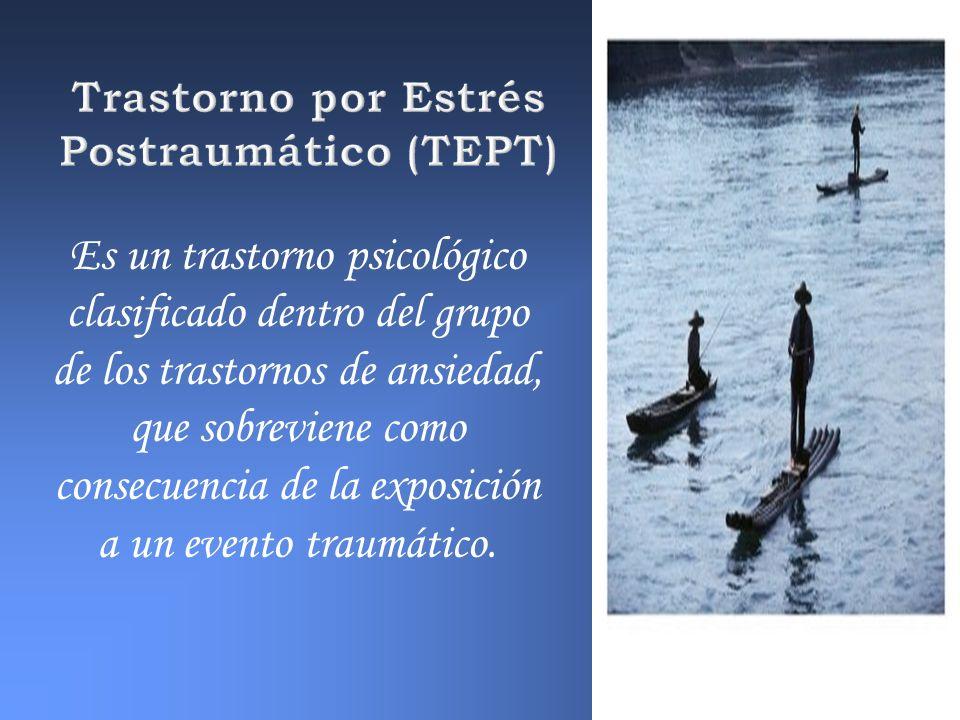Trastorno por Estrés Postraumático (TEPT)