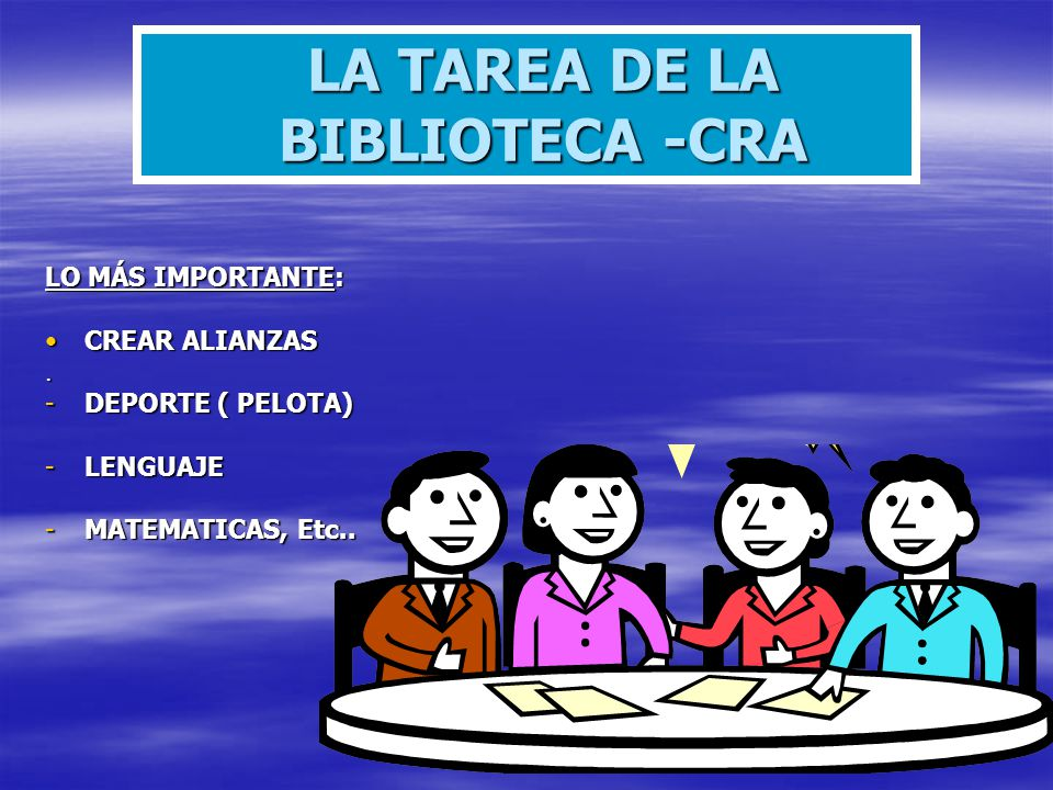 LA TAREA DE LA BIBLIOTECA -CRA