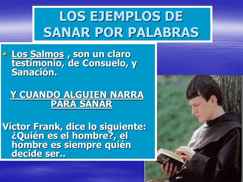 LOS EJEMPLOS DE SANAR POR PALABRAS