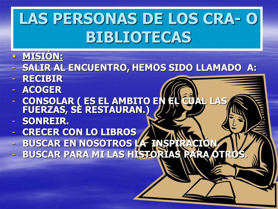 LAS PERSONAS DE LOS CRA- O BIBLIOTECAS