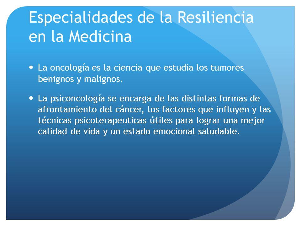 Especialidades de la Resiliencia en la Medicina