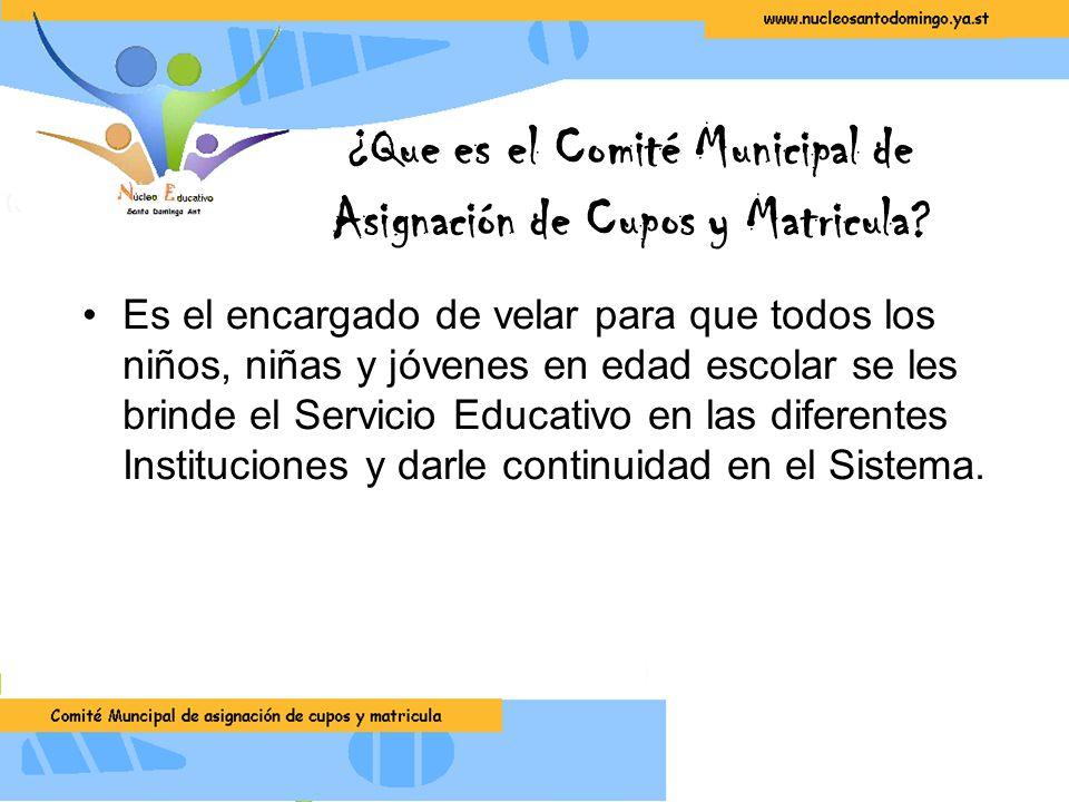 ¿Que es el Comité Municipal de Asignación de Cupos y Matricula