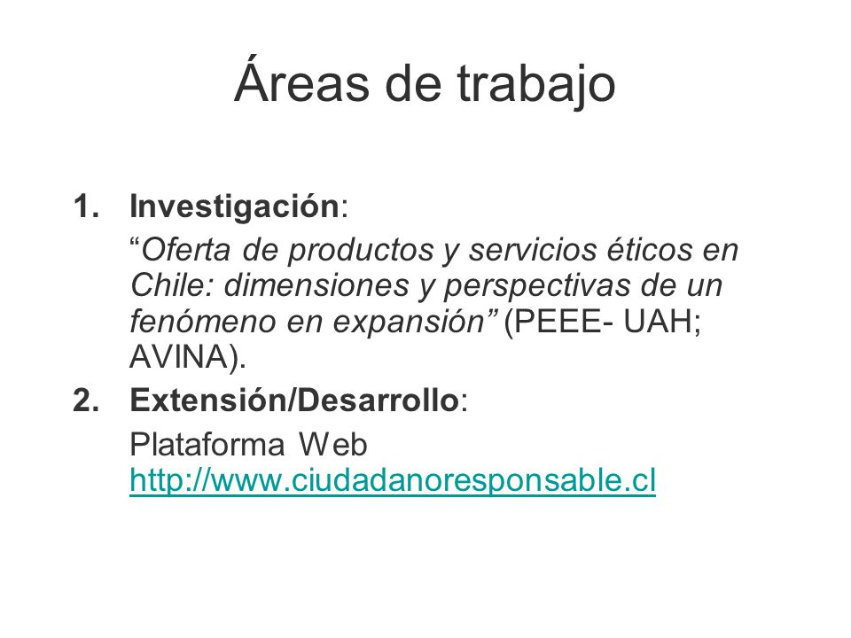 Áreas de trabajo Investigación: