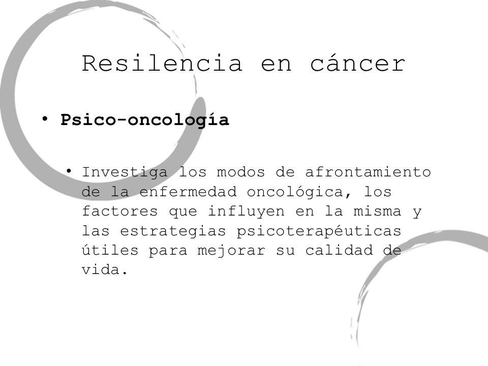 Resilencia en cáncer Psico-oncología