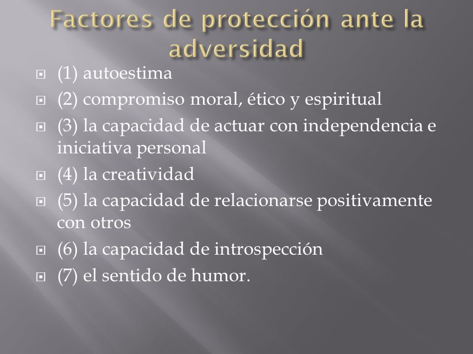 Factores de protección ante la adversidad