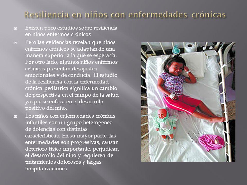 Resiliencia en niños con enfermedades crónicas