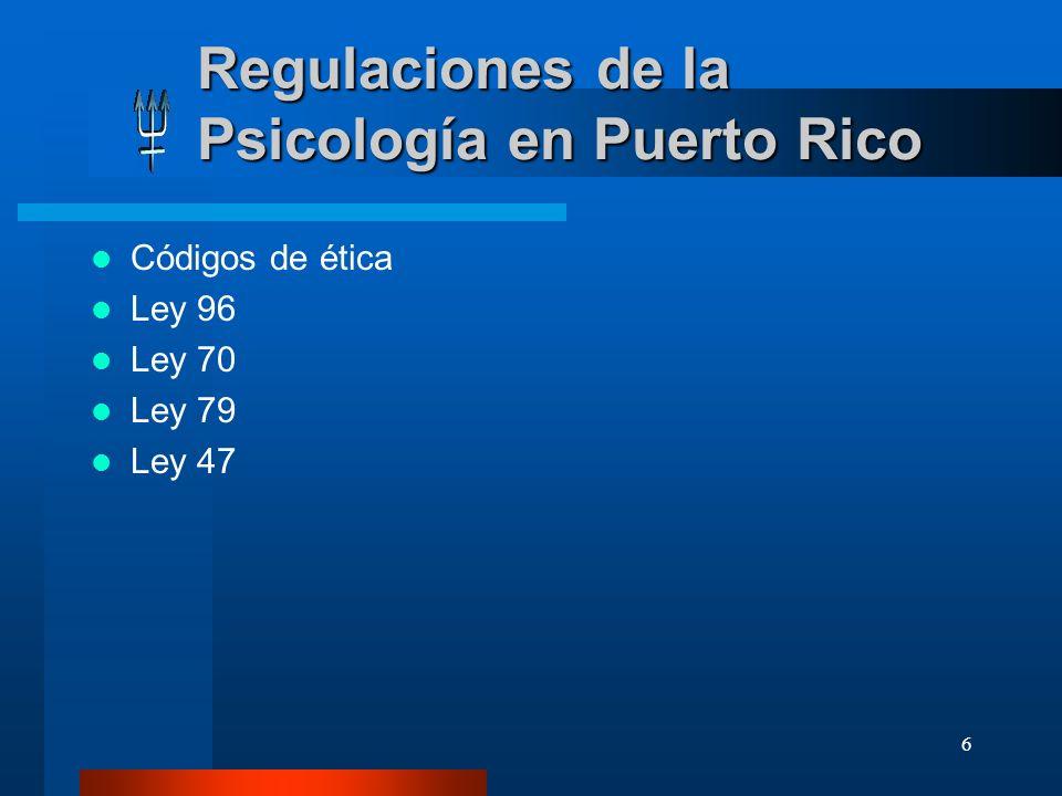 Regulaciones de la Psicología en Puerto Rico
