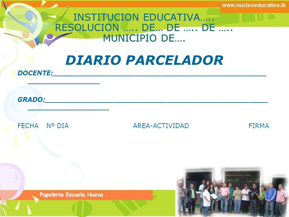 INSTITUCION EDUCATIVA….. RESOLUCION ….. DE… DE ….. DE ….. MUNICIPIO DE….