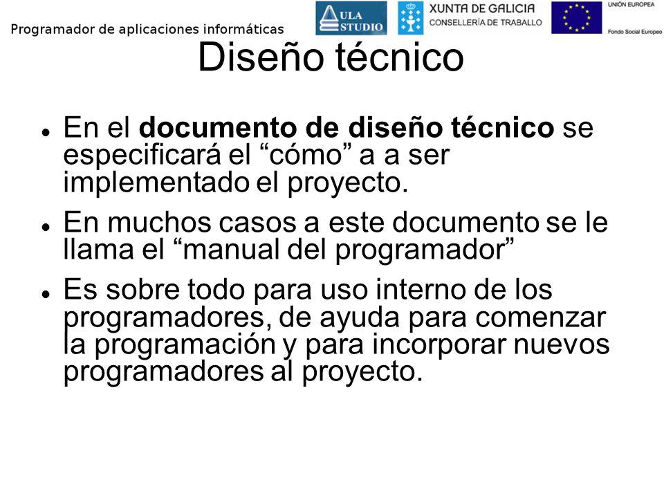 Diseño técnico En el documento de diseño técnico se especificará el cómo a a ser implementado el proyecto.