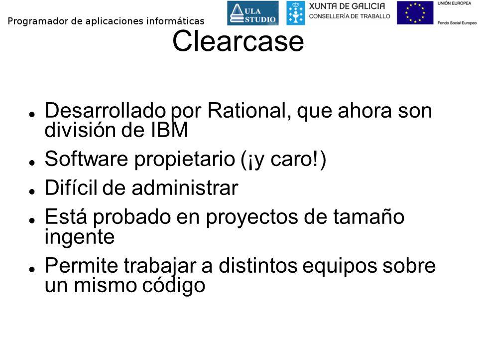 Clearcase Desarrollado por Rational, que ahora son división de IBM