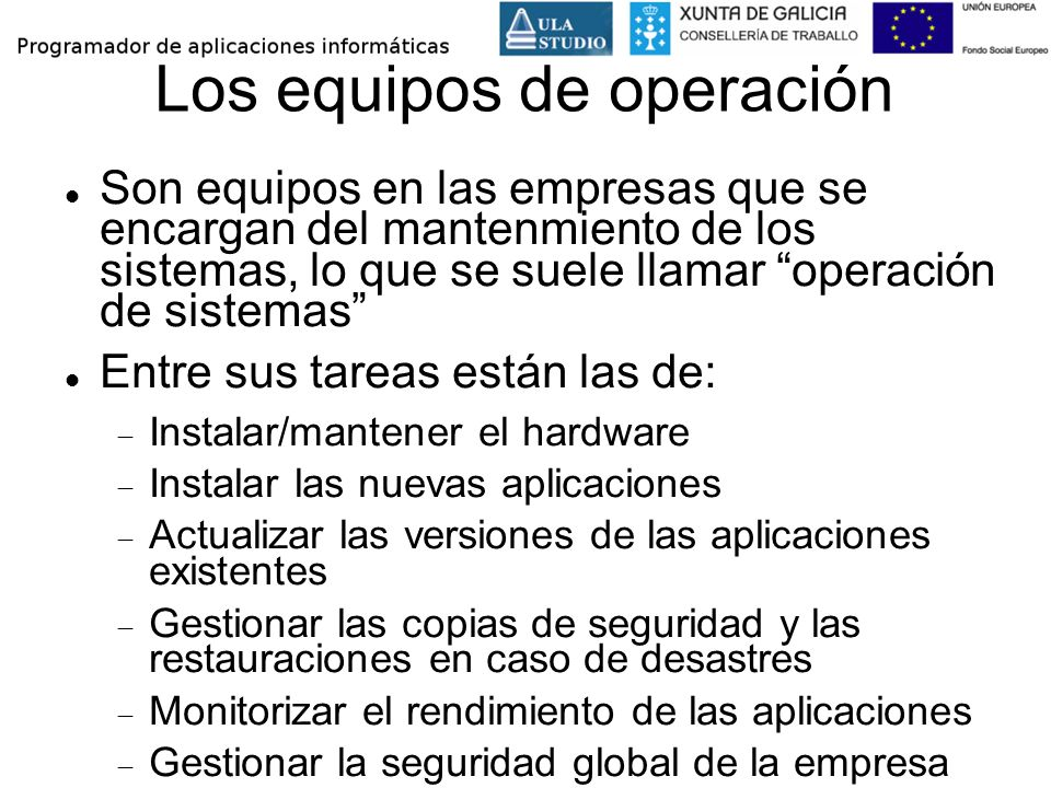 Los equipos de operación