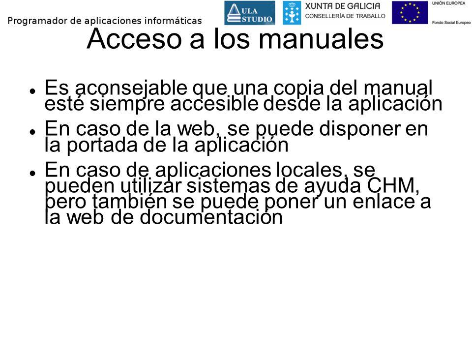 Acceso a los manuales Es aconsejable que una copia del manual esté siempre accesible desde la aplicación.