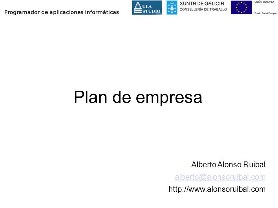 Plan de empresa Alberto Alonso Ruibal alberto@alonsoruibal.com