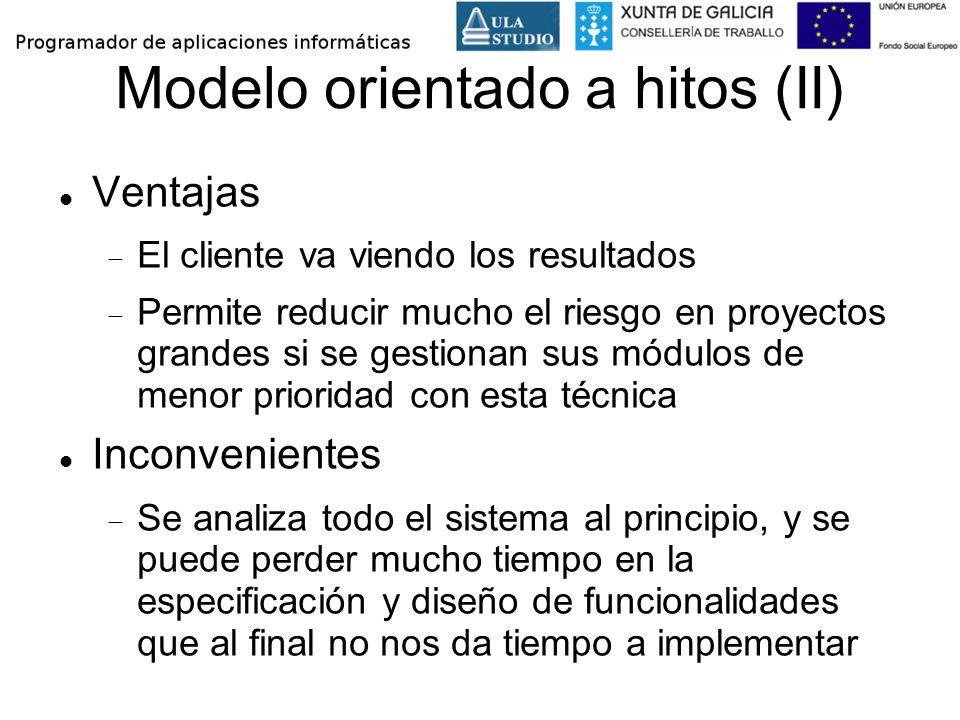 Modelo orientado a hitos (II)