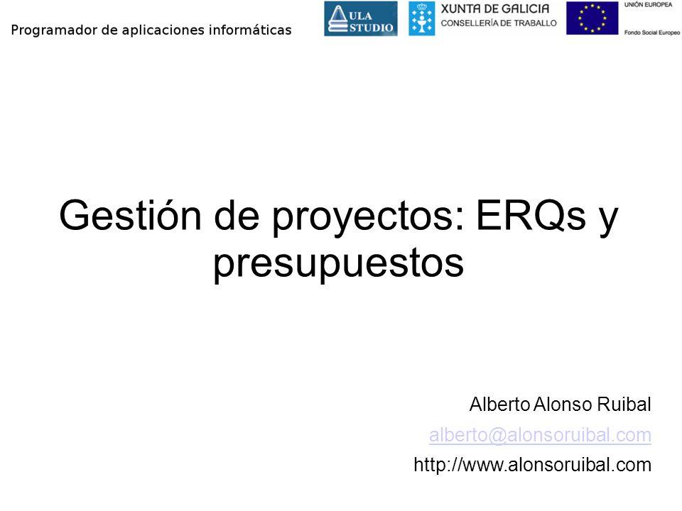 Gestión de proyectos: ERQs y presupuestos