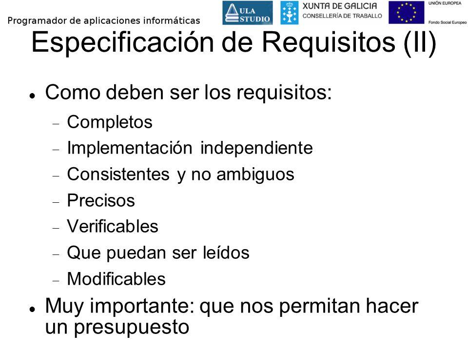 Especificación de Requisitos (II)