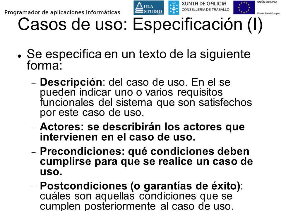 Casos de uso: Especificación (I)