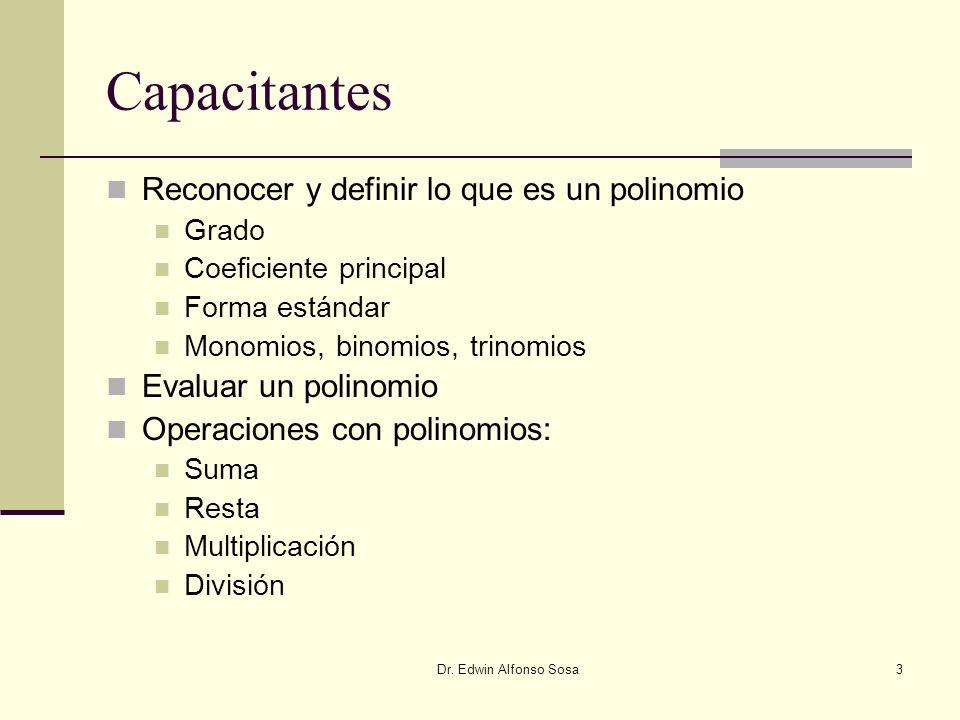 Capacitantes Reconocer y definir lo que es un polinomio