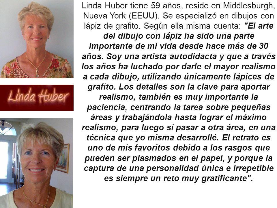 Linda Huber tiene 59 años, reside en Middlesburgh, Nueva York (EEUU)