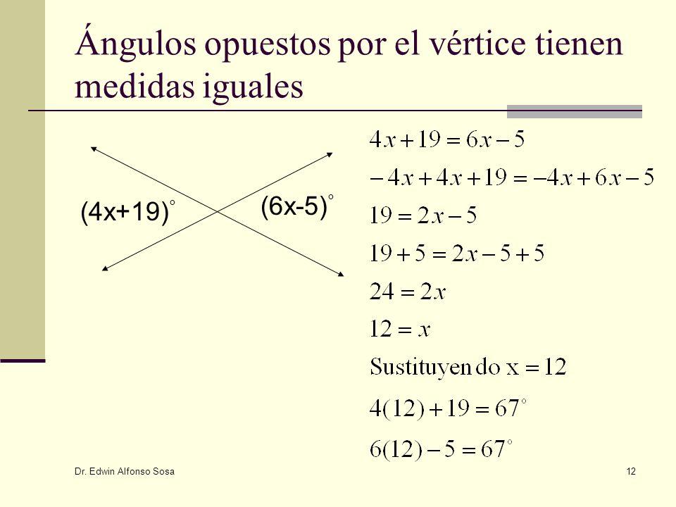 Ángulos opuestos por el vértice tienen medidas iguales