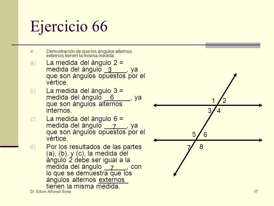 Ejercicio 66 Demostración de que los ángulos alternos externos tienen la misma medida: