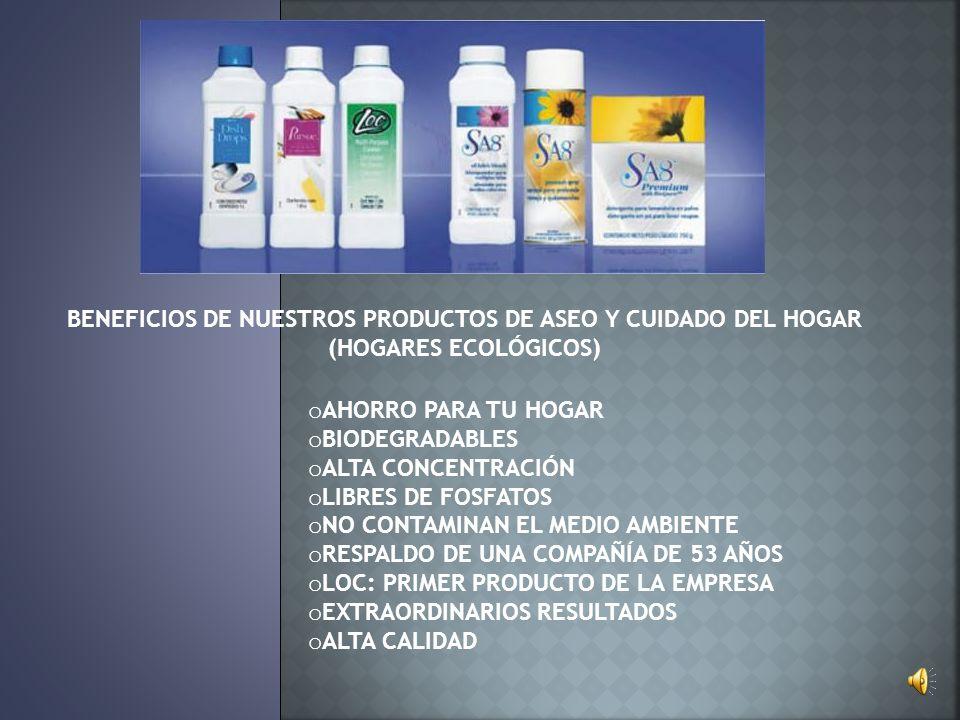 BENEFICIOS DE NUESTROS PRODUCTOS DE ASEO Y CUIDADO DEL HOGAR