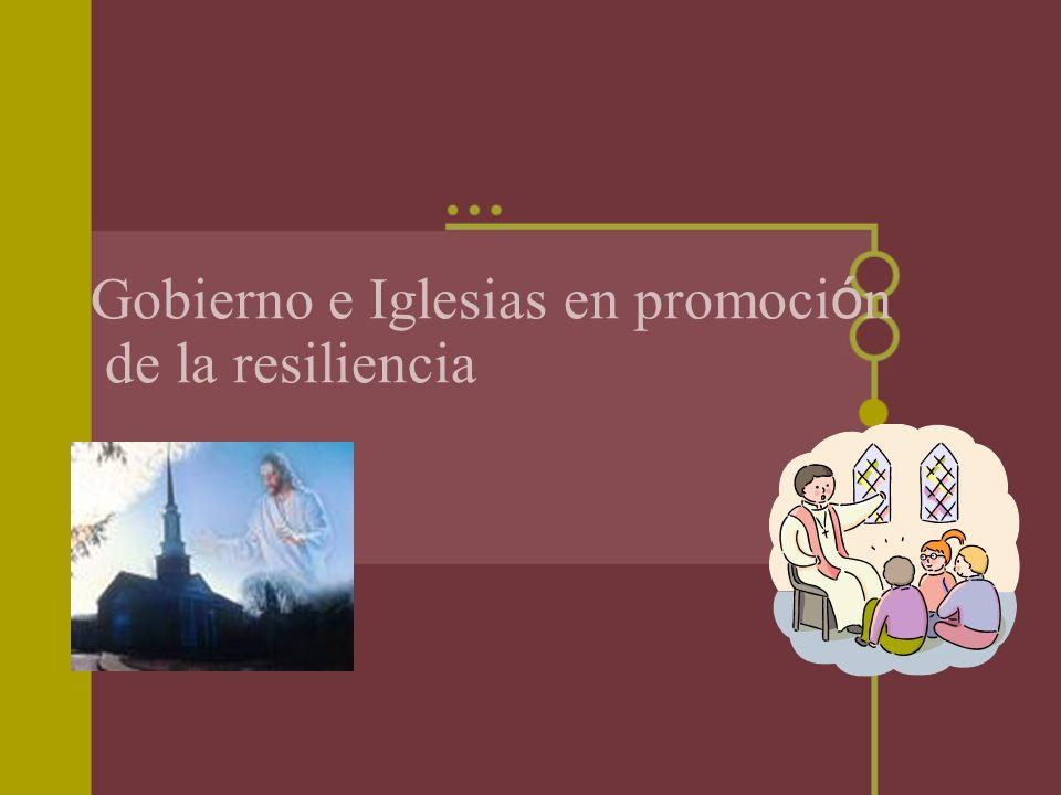 Gobierno e Iglesias en promoción de la resiliencia