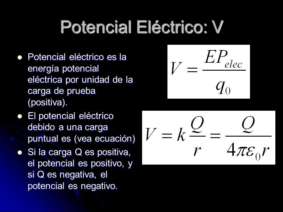 Potencial Eléctrico: V