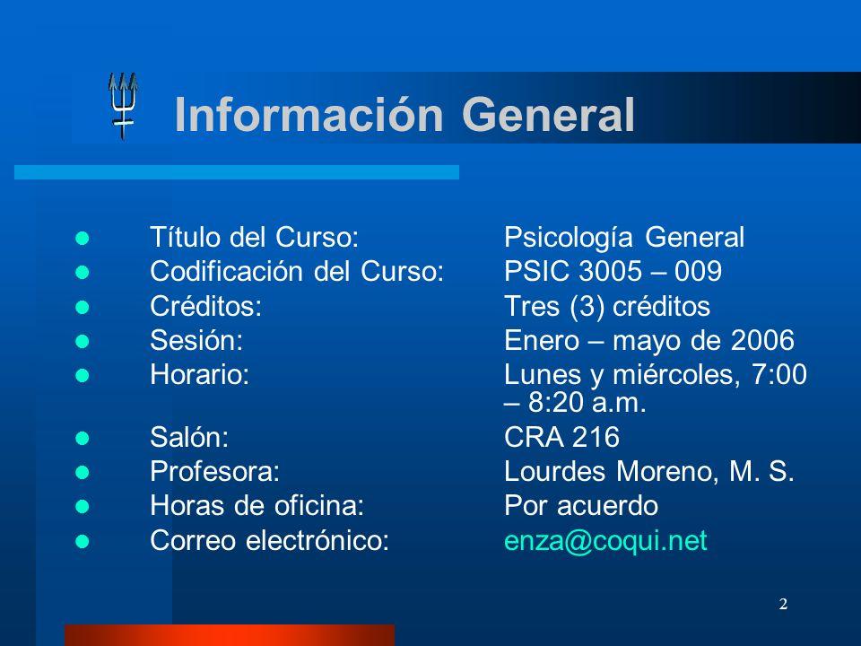 Información General Título del Curso: Psicología General