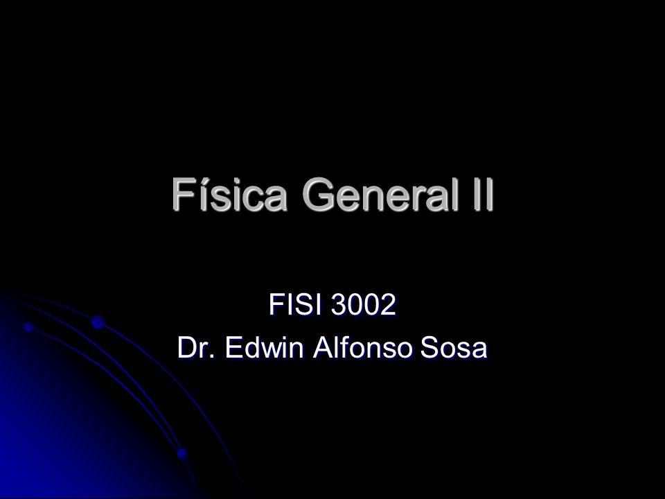 FISI 3002 Dr. Edwin Alfonso Sosa