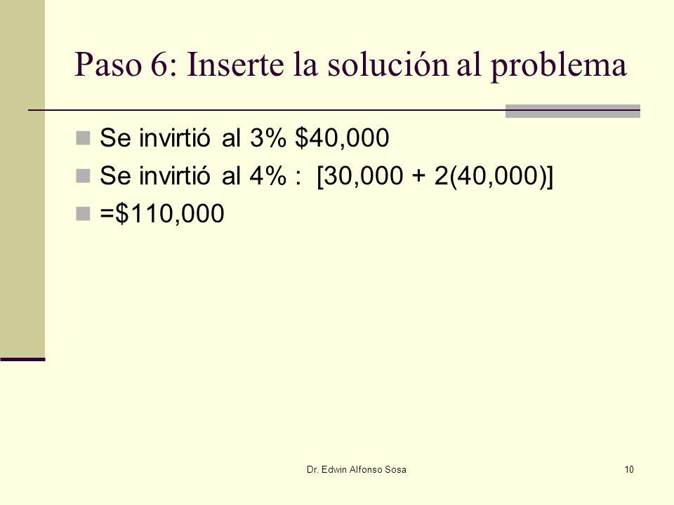 Paso 6: Inserte la solución al problema