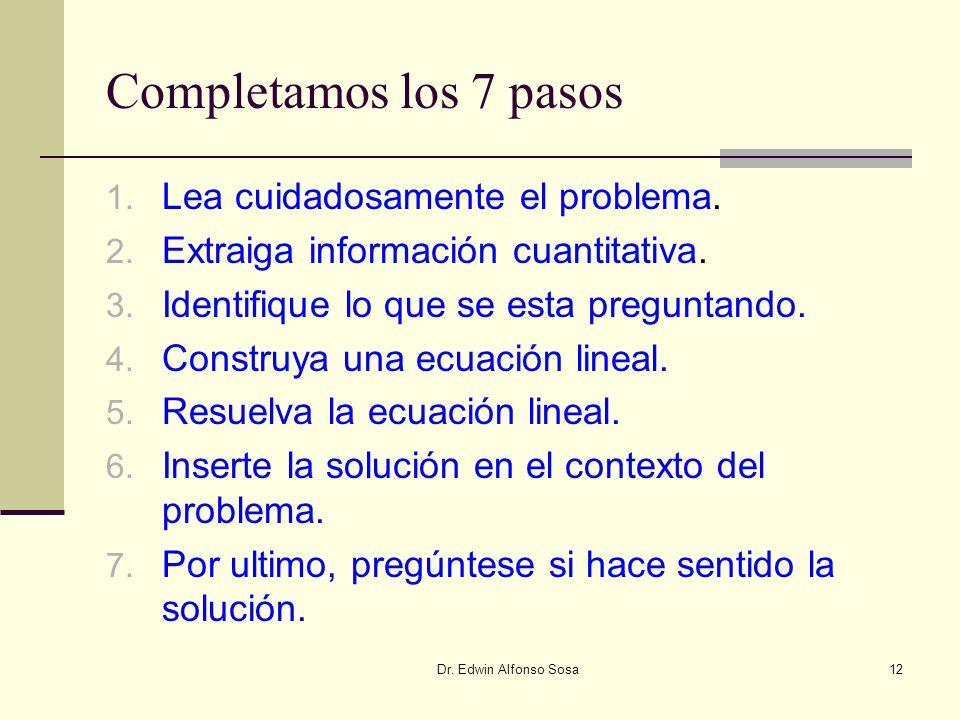 Completamos los 7 pasos Lea cuidadosamente el problema.
