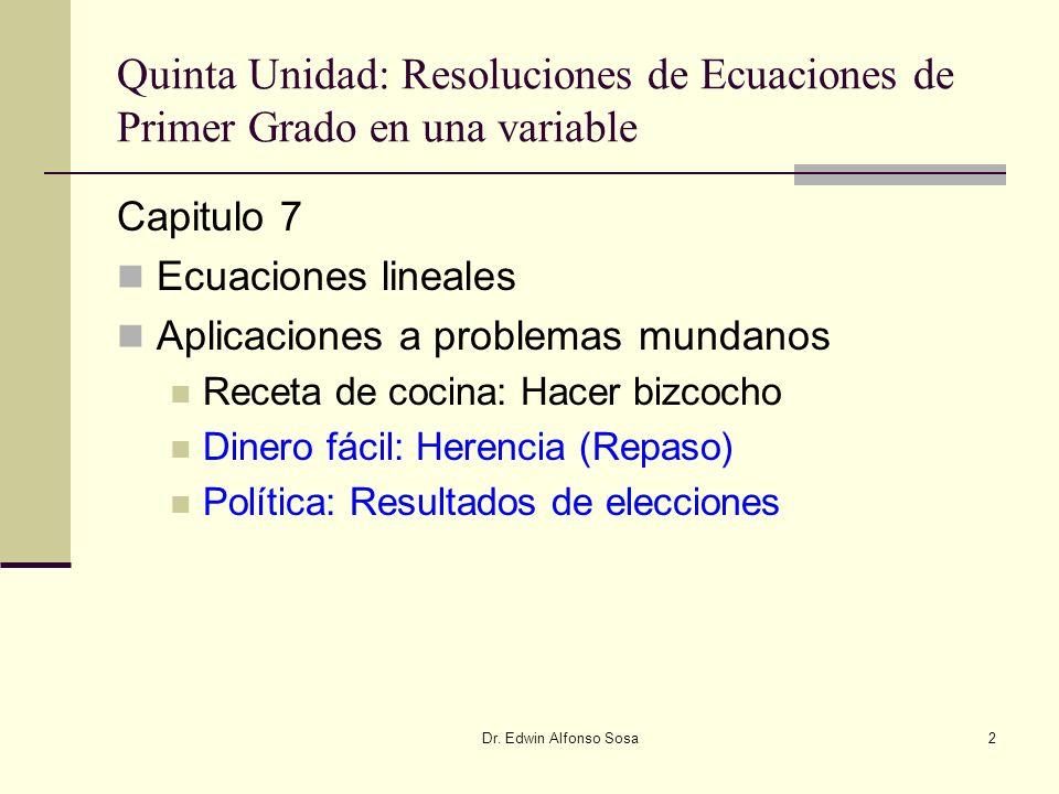 Quinta Unidad: Resoluciones de Ecuaciones de Primer Grado en una variable