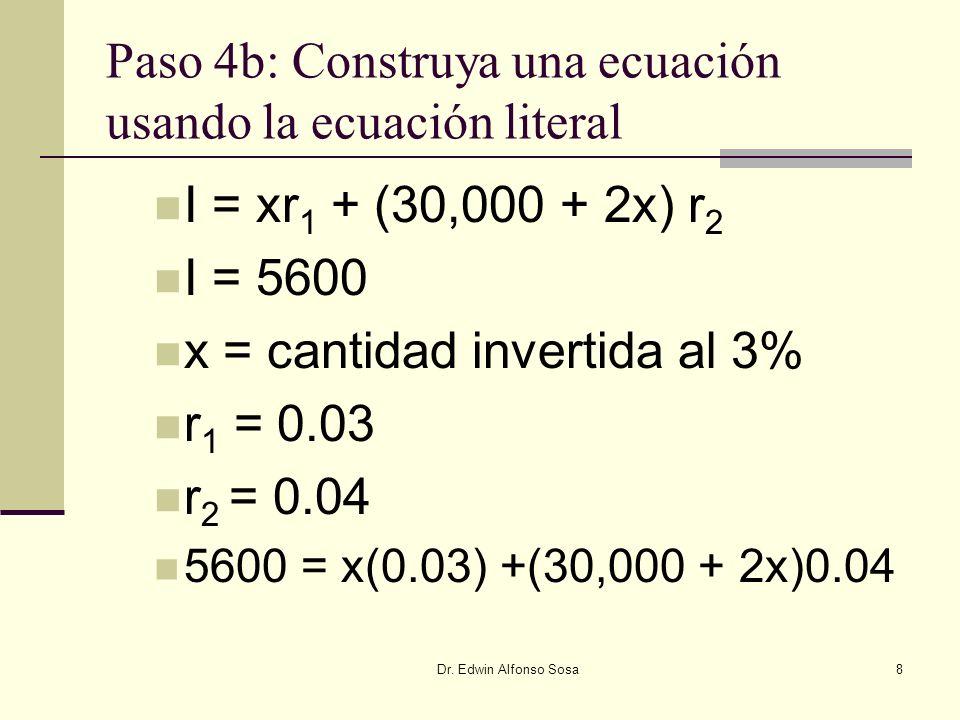 Paso 4b: Construya una ecuación usando la ecuación literal